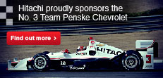 Hitachi proudly sponsors the No. 3 Team Penske Chevrolet
